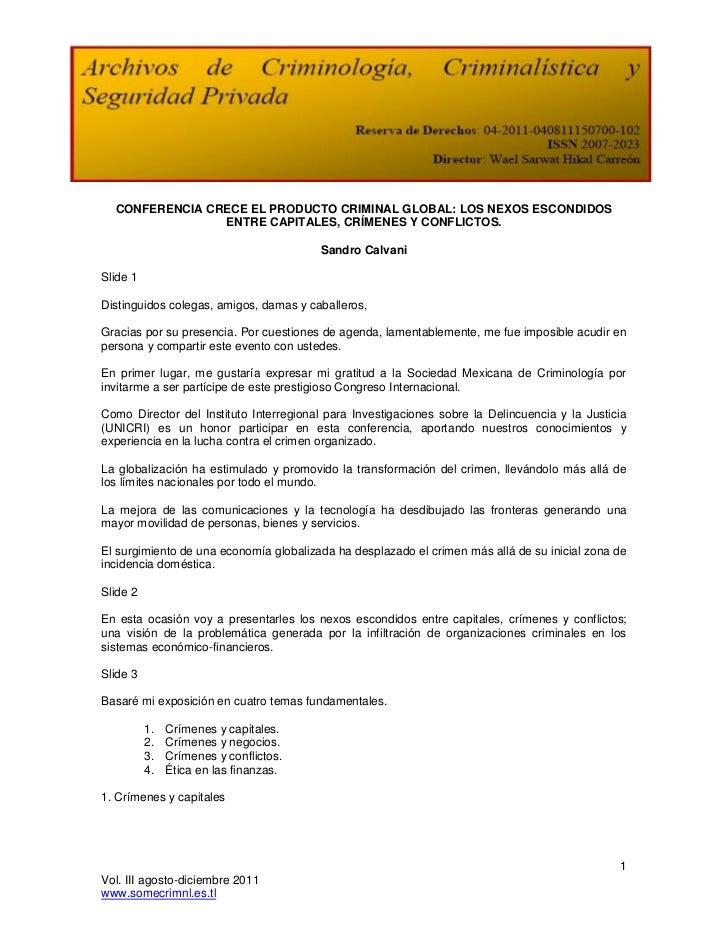 CONFERENCIA CRECE EL PRODUCTO CRIMINAL GLOBAL: LOS NEXOS ESCONDIDOS                ENTRE CAPITALES, CRÍMENES Y CONFLICTOS....
