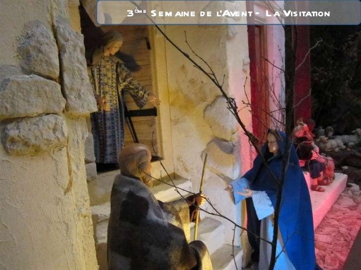 3 ème  Semaine de l'Avent – La Visitation