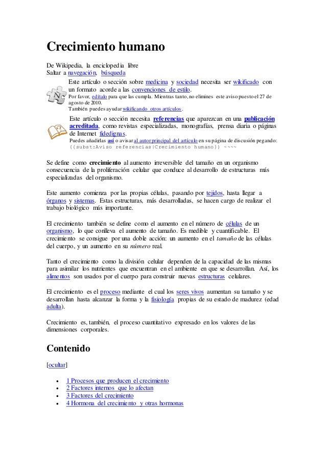 Crecimiento humano De Wikipedia, la enciclopedia libre Saltar a navegación, búsqueda Este artículo o sección sobre medicin...