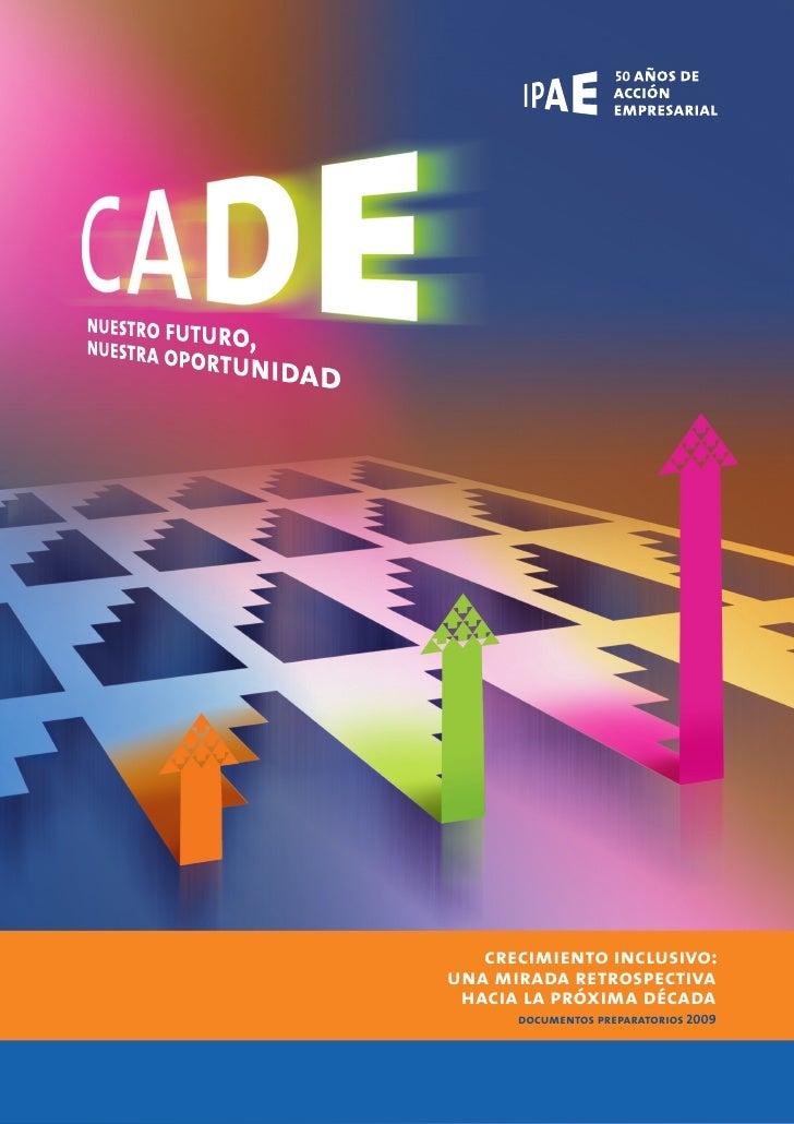 crecimiento inclusivo: una mirada retrospectiva  hacia la próxima década       documentos preparatorios 2009       documen...