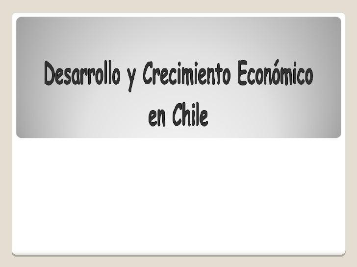 Objetivo de la Clase:    Distinguen y debaten las diferencias entre Crecimiento económico y Desarrollo Económico.