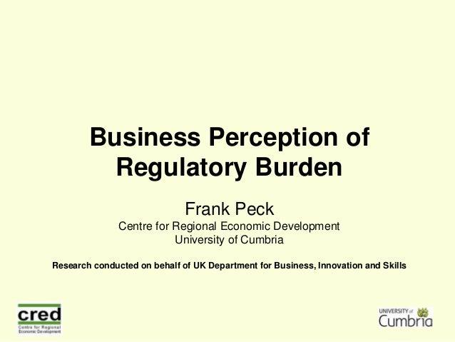 Business Perception of Regulatory Burden - Frank Peck, CRED