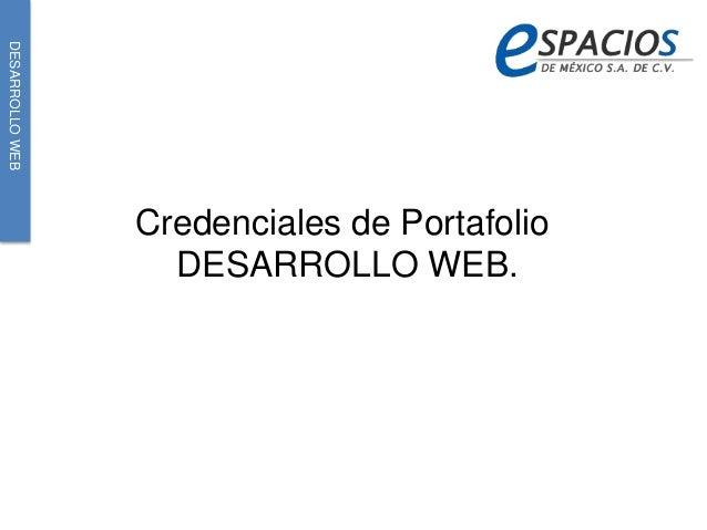 DESARROLLOWEB Credenciales de Portafolio DESARROLLO WEB.