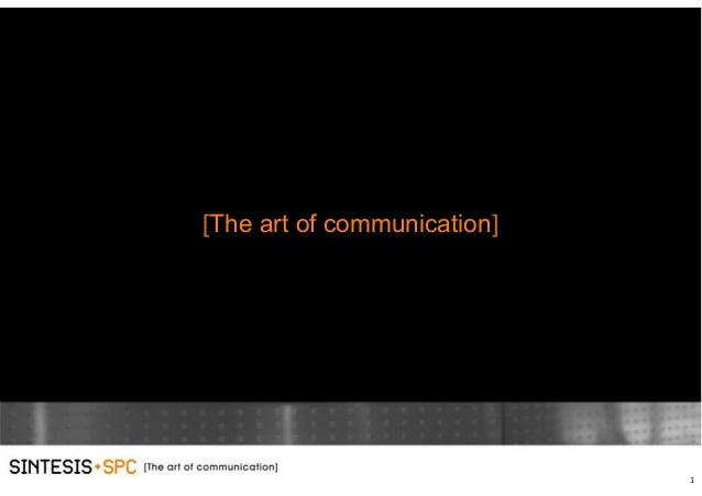 1 [The art of communication]