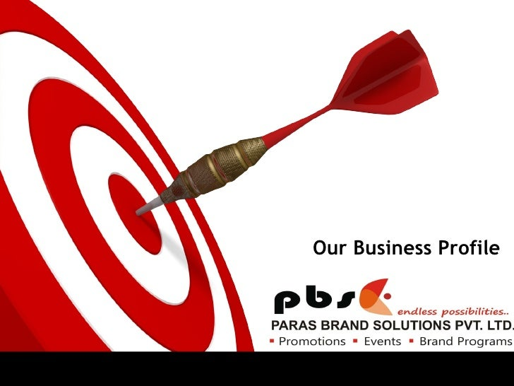 Our Business Profile