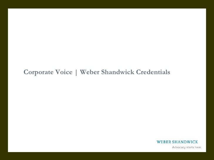 Corporate Voice | Weber Shandwick Credentials<br />