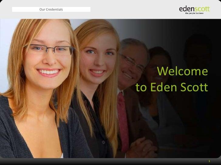 Credentials, Eden Scott, April 2009