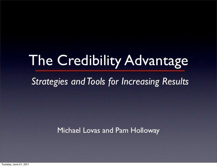 Credibility Advantage