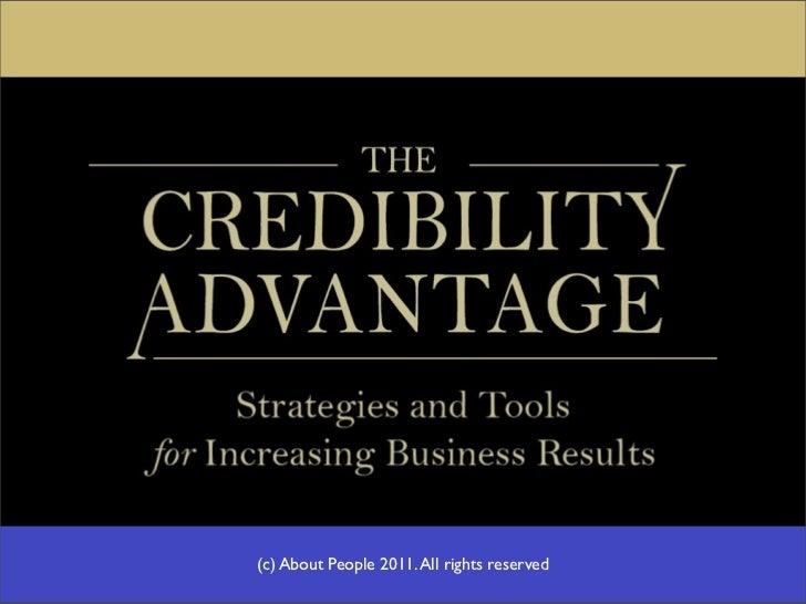 Credibility Advantage 2.0