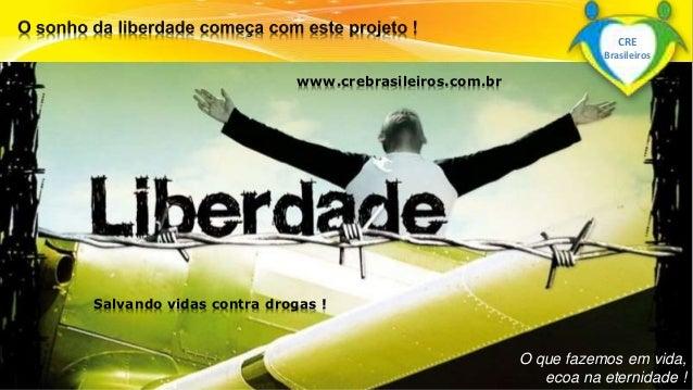 Surpreenda-se...  Finalmente começou a revolução.  O que fazemos em vida,  ecoa na eternidade !  www.crebrasileiros.com.br...