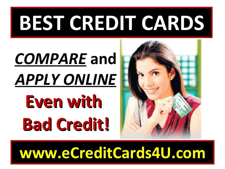 BEST CREDIT CARDS COMPARE and APPLY ONLINE – BAD CREDIT