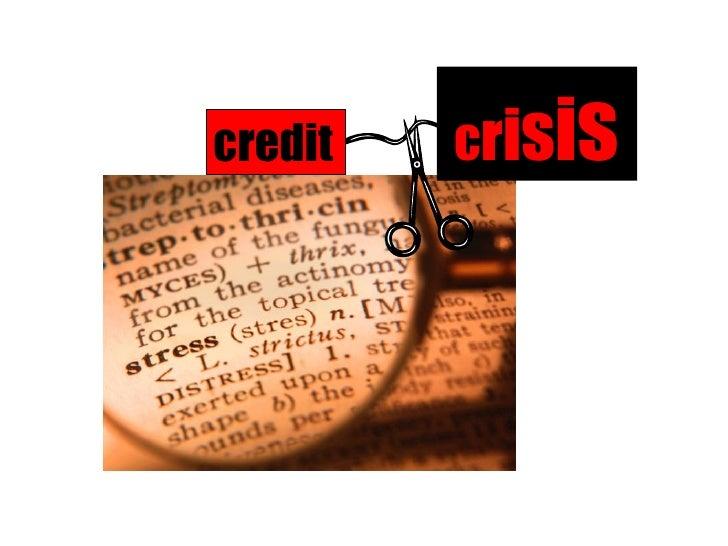 Credit Crisis: Stress