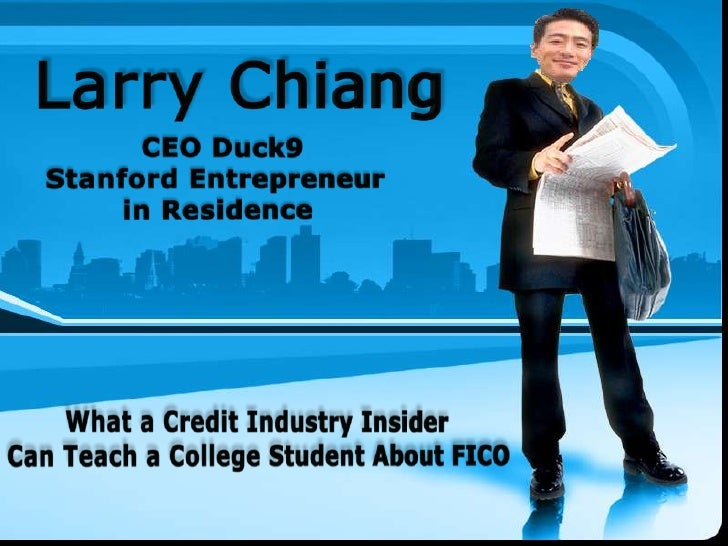 Larry Chiang, CEO Duck9, Mentors College Students on FICO Credit Scores