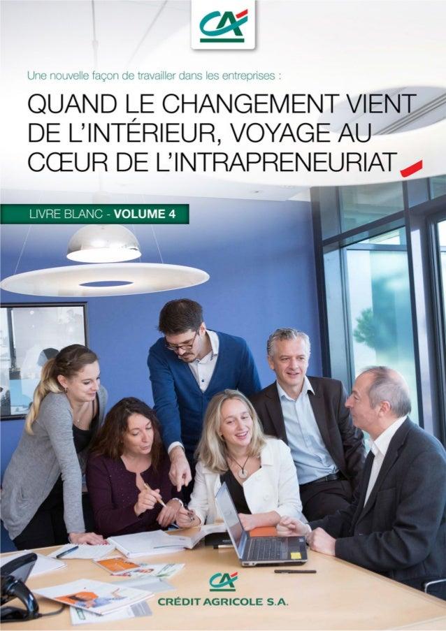 Page 2 - 04/2014 - Expertise RH - L'Intrapreneuriat : une nouvelle façon de travailler dans les entreprises. Sommaire • Pr...