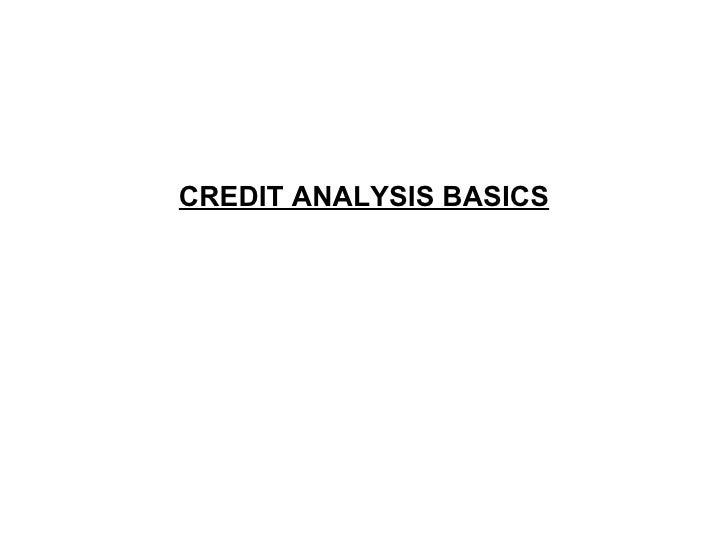 CREDIT ANALYSIS BASICS