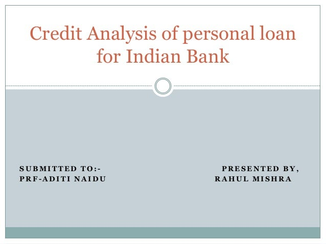 Credit analysis of personal loan Rahul Mishra