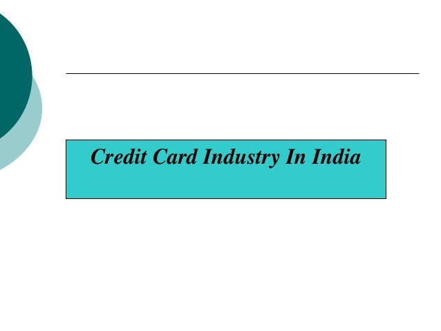 Credit Card Industry In India