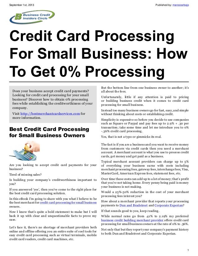 September 1st, 2013 Published by: marcocarbajo 1 Credit Card Processing For Small Business: How To Get 0% Processing Does ...