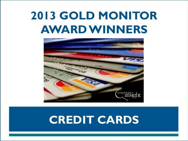 2013 GOLD MONITOR AWARD WINNERS  CREDIT CARDS