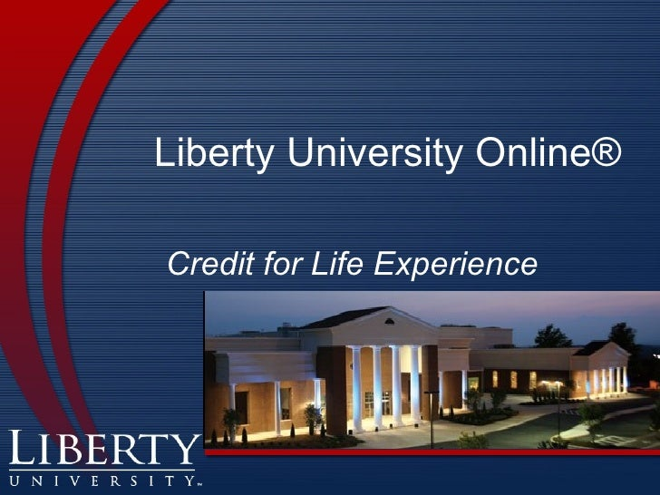 Liberty University Online® Credit for Life Experience