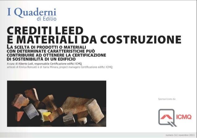 Crediti leed certificazione materiali da costruzione for Materiali da costruzione economici