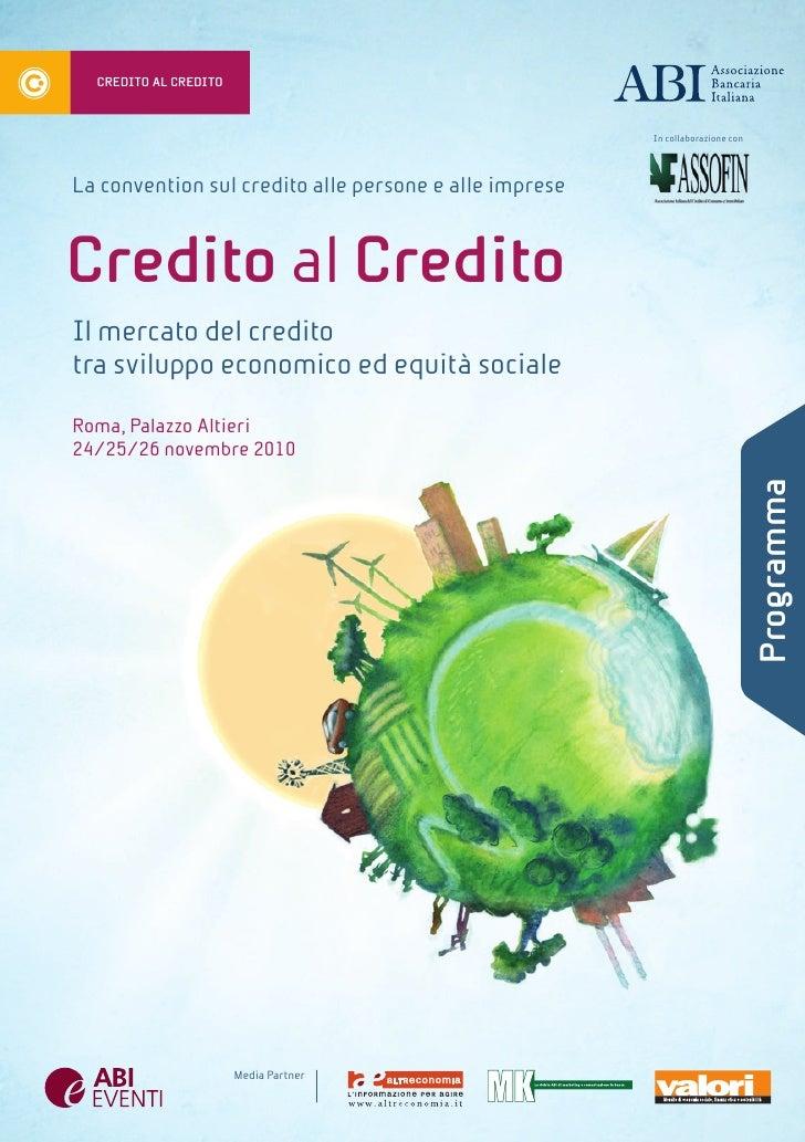 CREDITO AL CREDITO                                                        In collaborazione conLa convention sul credito a...