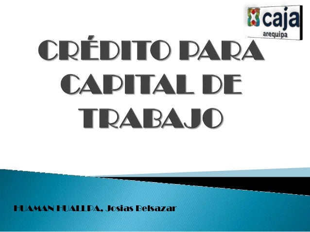 Credito para capital de trabajo