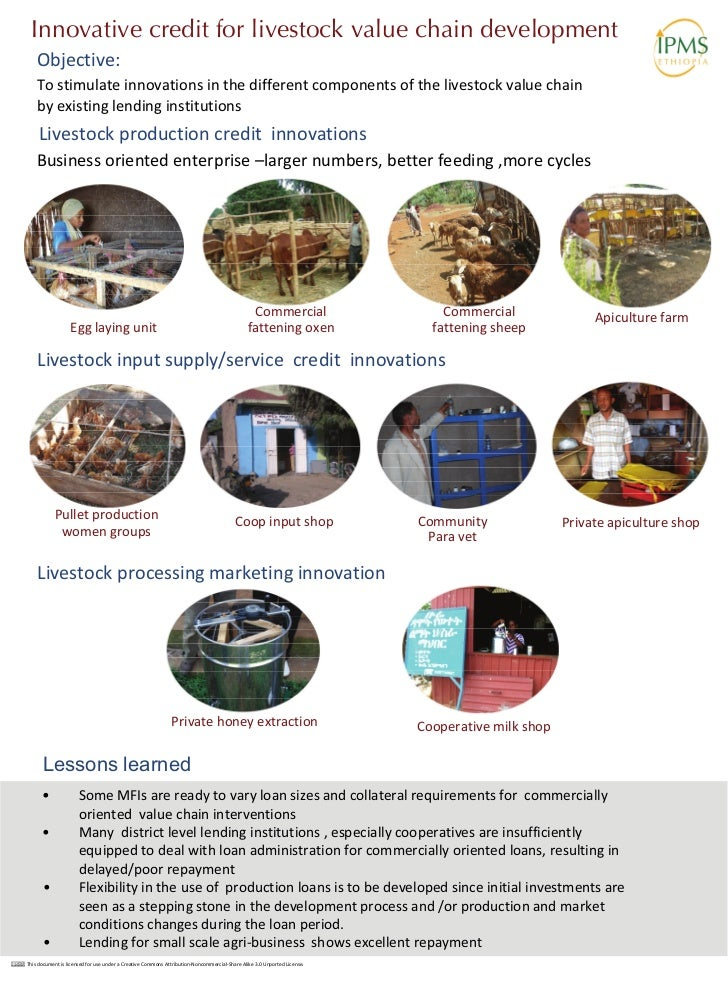 Innovative credit for livestock value chain development    Objective:    To stimulate innovations in the different compone...