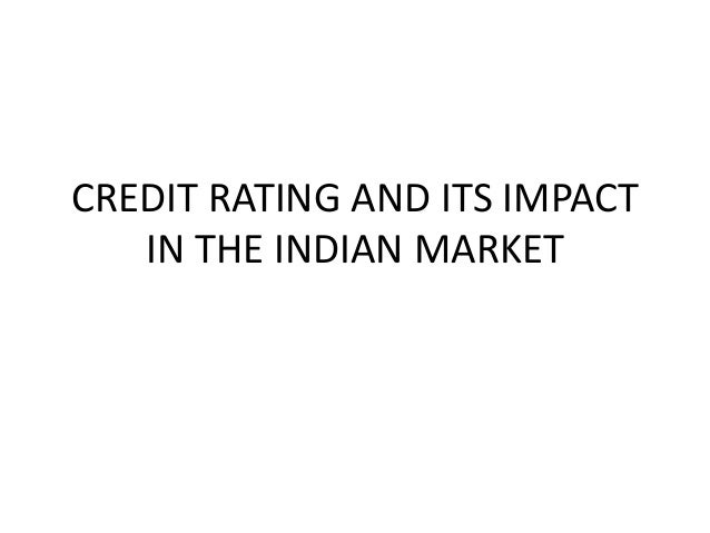 Credit rating and its impact in the indian