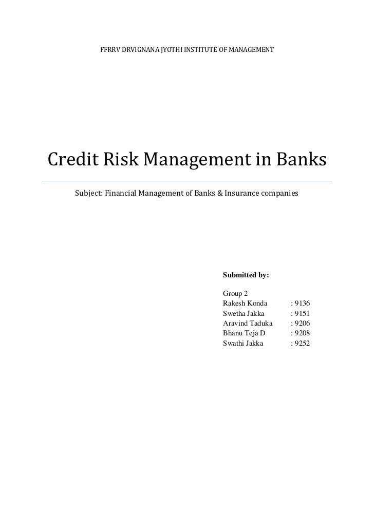 FFRRV DRVIGNANA JYOTHI INSTITUTE OF MANAGEMENTCredit Risk Management in Banks   Subject: Financial Management of Banks & I...