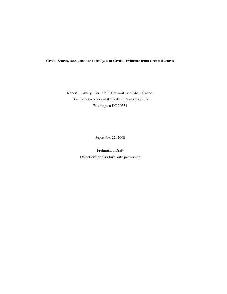 Credit Scores, Race, and the Life Cycle of Credit: Evidence from Credit Records            Robert B. Avery, Kenneth P. Bre...