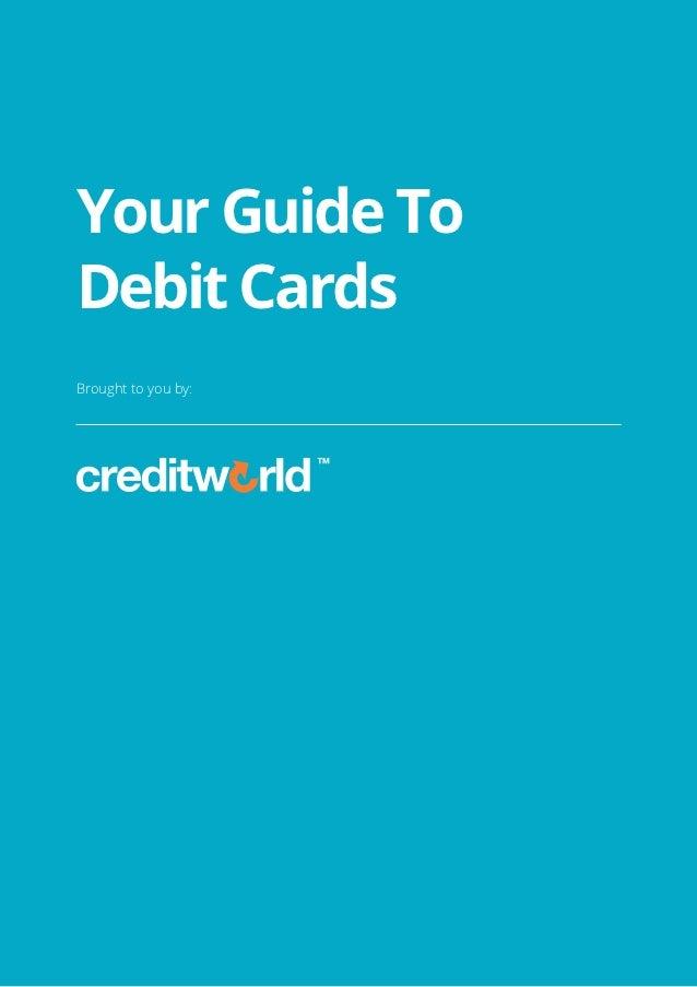 Creditworld debit cards-guide