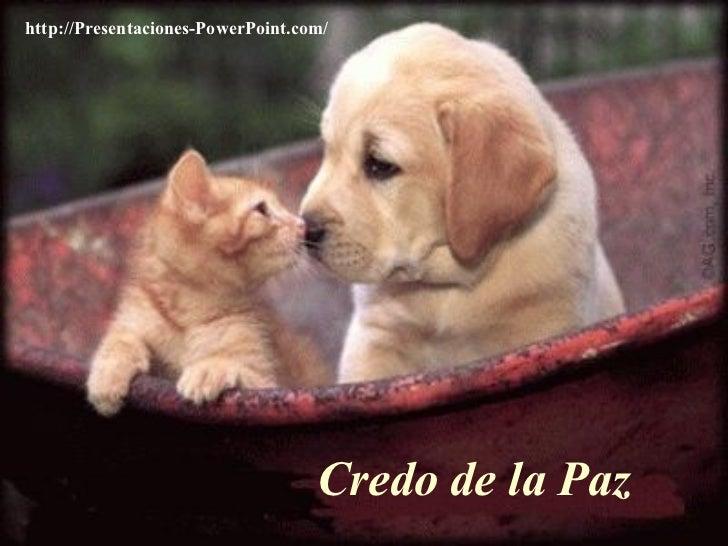 Credo de la Paz http://Presentaciones-PowerPoint.com/