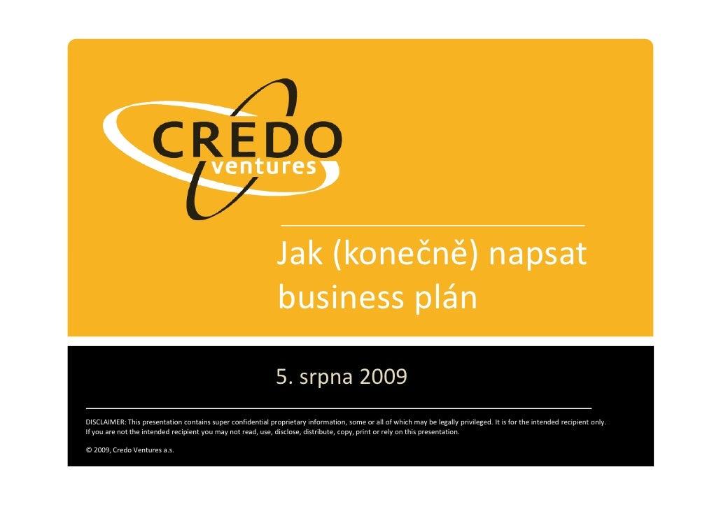 Jak (konečně) napsat business plán - workshop 5.8.2009