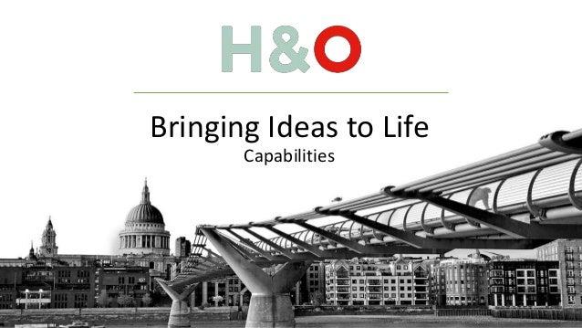 Bringing Ideas to Life Capabilities