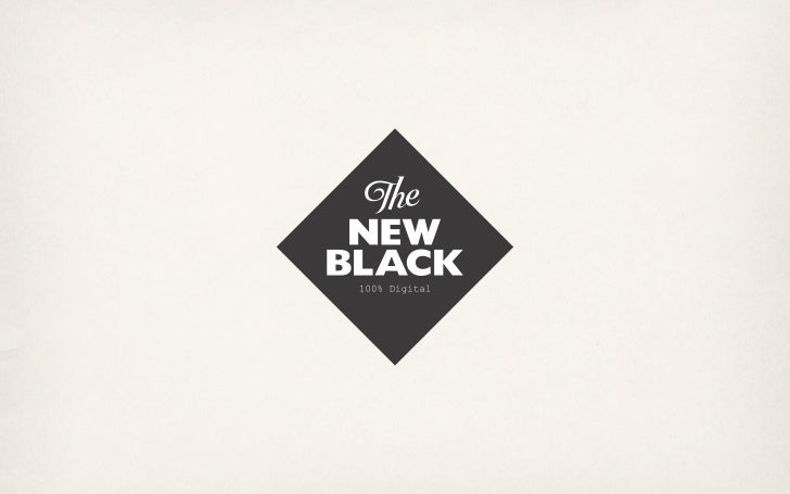 HAND-CRAFTED,DIGITALLY SOCIAL   SOLUTIONS.      www.newblack.me