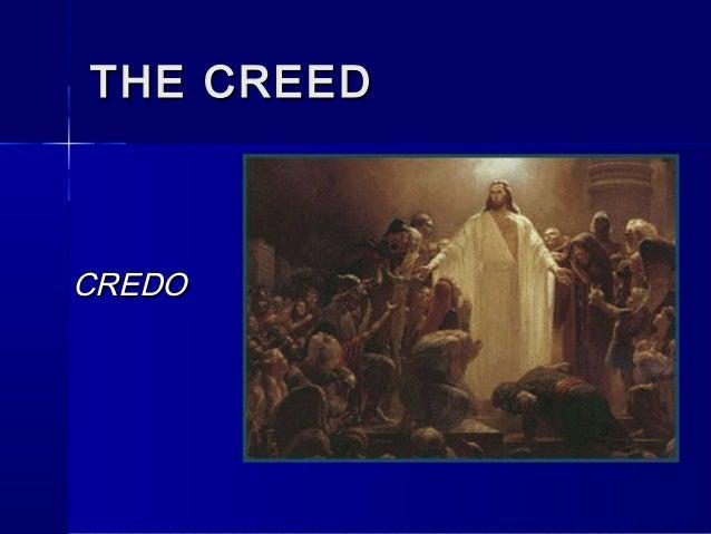 THE CREED  CREDO