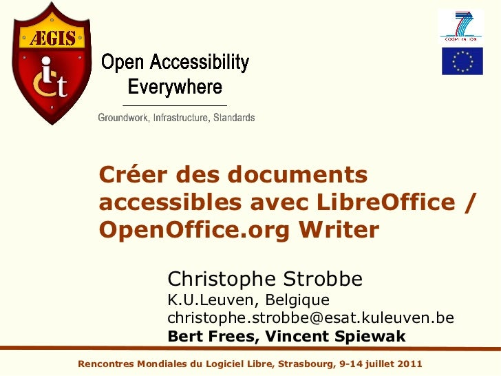 Créer des documents    accessibles avec LibreOffice /    OpenOffice.org Writer                 Christophe Strobbe         ...