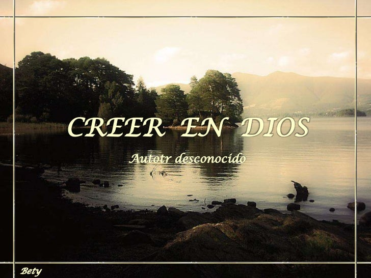 CREER EN DIOS          Autotr desconocidoBety
