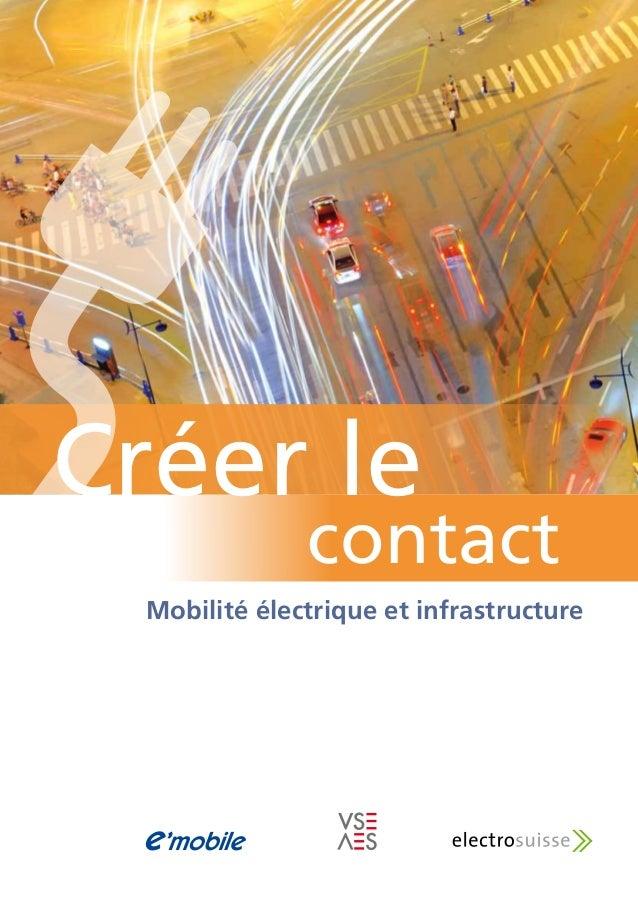 Mobilité électrique et infrastructure contact Créer le