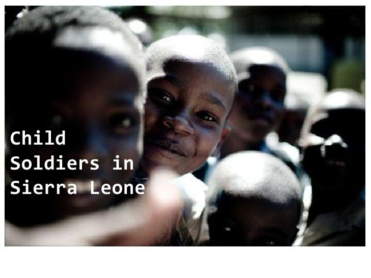 Child Soldiers in Sierra Leone<br />