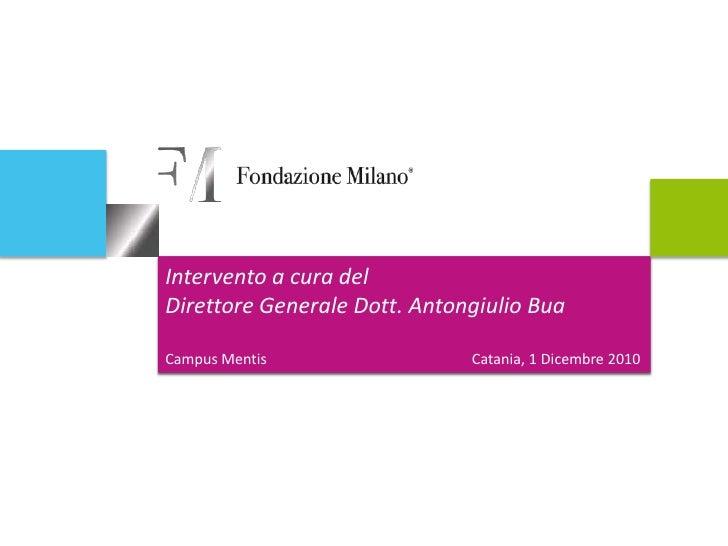 Presentazione Fondazione Milano