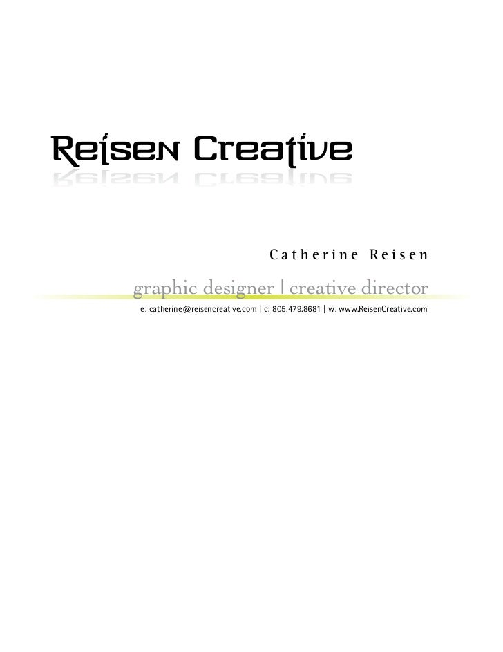 Catherine Reisen - Portfolio Samples