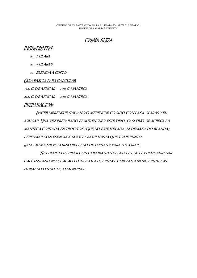 CENTRO DE CAPACITACIÓN PARA EL TRABAJO- ARTE CULINARIO- PROFESORA MARINÉS ZULETA CREMA SUIZA INGREDIENTES:  1 clara  4 c...