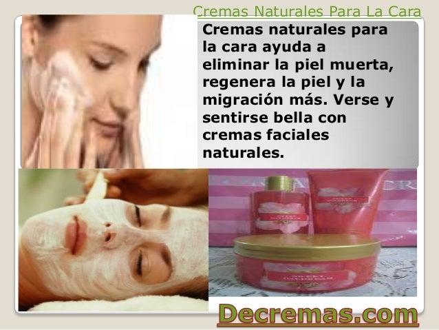 Cremas Naturales Para La Cara - Decremas.Com