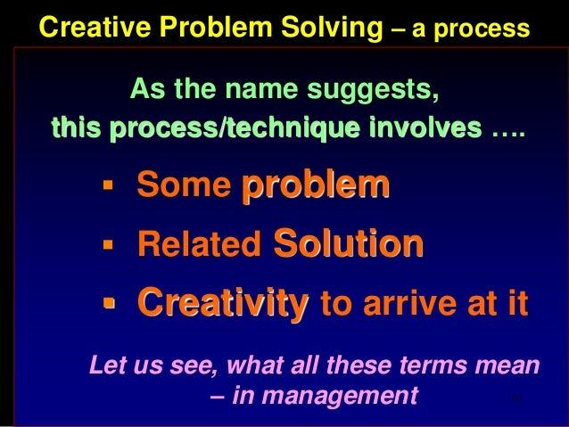 Creating Problem Solving