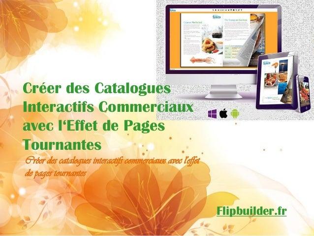Créer des Catalogues Interactifs Commerciaux avec l'Effet de Pages Tournantes  Créer des catalogues interactifs commerciau...