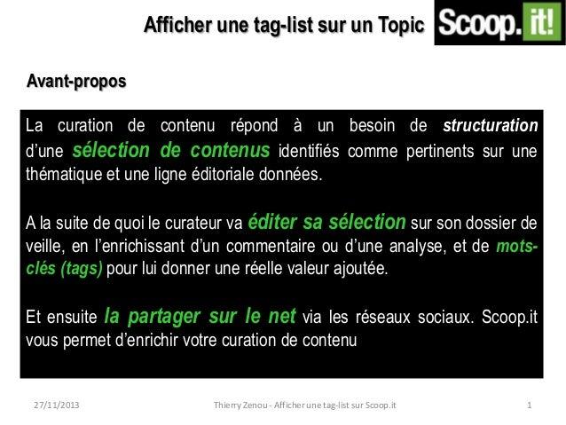 Afficher une tag-list sur un Topic Avant-propos La curation de contenu répond à un besoin de structuration d'une sélection...