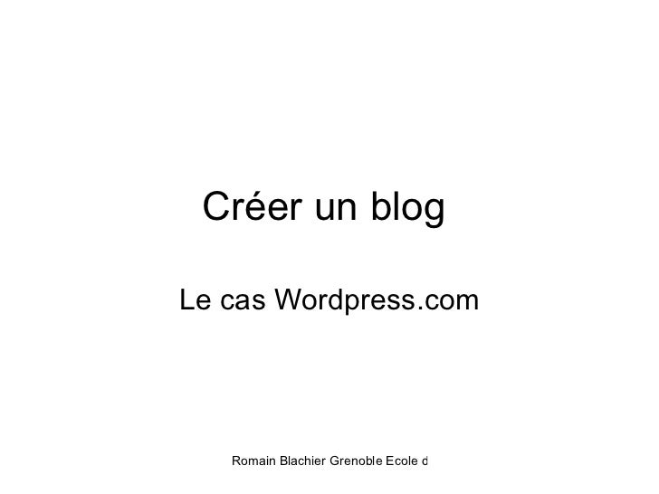 Créer un blog  Le cas Wordpress.com
