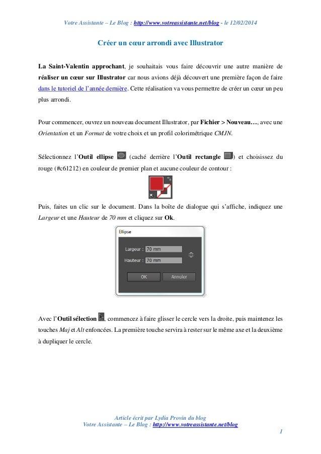 Votre Assistante – Le Blog : http://www.votreassistante.net/blog - le 12/02/2014  Créer un cœur arrondi avec Illustrator L...